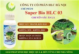 SUPER BIO HLC 03 - CHUYÊN DIỆT SÂU ĂN LÁ